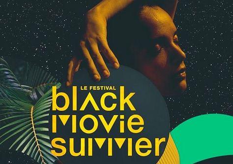 Le Festival Black Movie Summer 2018